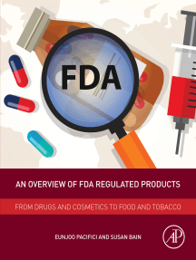 An Overview of FDA Regulated Products: From Drugs and Cosmetics to Food and Tobacco