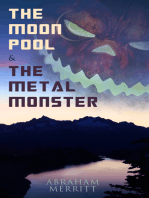 The Moon Pool & The Metal Monster