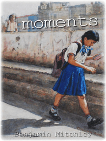 Moments: Poetry and Art, #1