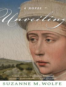 Unveiling: A Novel