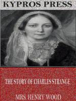 The Story of Charles Strange