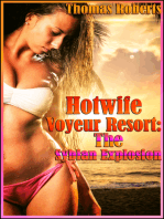 "The Sybian Explosion (Book 2 of ""Hotwife Voyeur Resort"")"