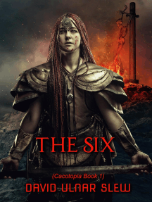 The Six: Cacotopia