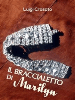 Il braccialetto di Marilyn