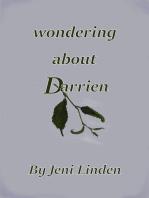 Wondering About Darrien