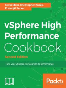 vSphere High Performance Cookbook - Second Edition