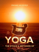 The Ethos and Methods of Yoga