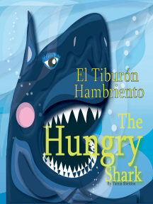 The Hungry Shark / El tiburón hambriento