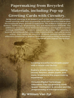Papermaking From Recycled Materials, Including Pop-up Greeting Cards With Circuitry.