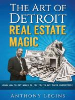 The Art of Detroit Real Estate Magic