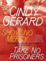 Show No Mercy and Take No Prisoners