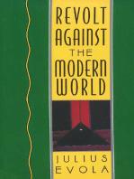 Revolt Against the Modern World: Politics, Religion, and Social Order in the Kali Yuga
