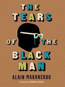 The Tears of the Black Man