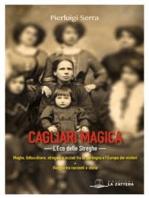 Cagliari Magica. L'eco delle streghe