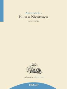Ética a Nicómaco: Selección