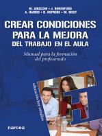 Crear condiciones para la mejora del trabajo en el aula