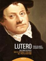 Lutero 500 años después