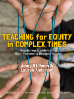 Teaching for Equity in Complex Times: Negotiating Standards in a High-Performing Bilingual School