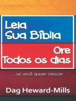 Leia a Sua Bíblia, Ore Todos os Dias