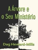 A Árvore e o seu Ministério
