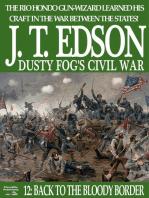 Dusty Fog's Civil War 12