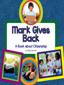 Mark Gives Back: A Book about Citizenship