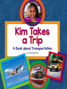 Kim Takes a Trip: A Book about Transportation