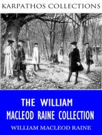 The William Macleod Raine Collection