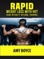 Rapid Weight Loss with HIIT (High Intensity Interval Training)