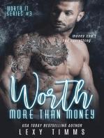 Worth More Than Money