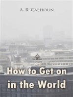 How to Get on in the World