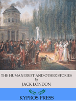 The Human Drift and Other Stories