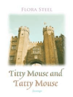Titty Mouse And Tatty Mouse
