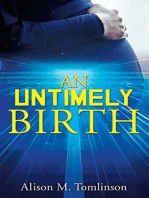 An Untimely Birth