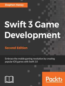 Swift 3 Game Development - Second Edition
