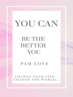 You Can Be the Better You!