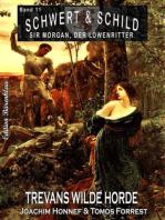 Schwert und Schild – Sir Morgan, der Löwenritter Band 11