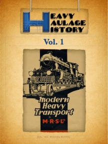 Heavy Haulage History Vol.1: Marston Road Service