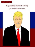 Regarding Donald Trump (Or, Bannon Marches On)