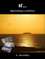 If... Spending a million