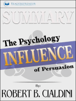 Summary of Influence: The Psychology of Persuasion by Robert B. Cialdini PhD