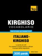 Vocabolario Italiano-Chirghiso per studio autodidattico