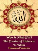 Who Is Allah SWT The Creator of Universe In Islam