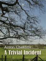 A Trivial Incident