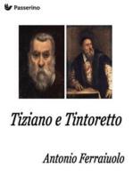 Tintoretto e Tiziano