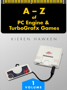 The A-Z of PC Engine & TurboGrafx Games: Volume 1