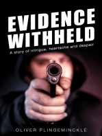 Evidence Withheld