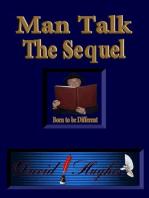 Man Talk - The Sequel
