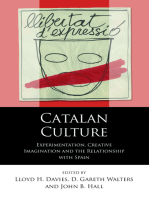 Catalan Culture: Experimentation, Creative Imagination and the Relationship with Spain