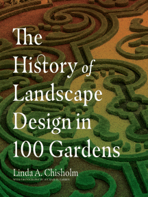 The History of Landscape Design in 100 Gardens